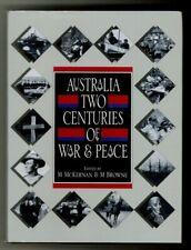 Australia Two Centuries of War & Peace - Australian Military History - 1st Ed