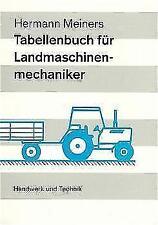 Tabellenbuch Land- und Baumaschinentechnik von Hermann Meiners (2016, Taschenbuch)