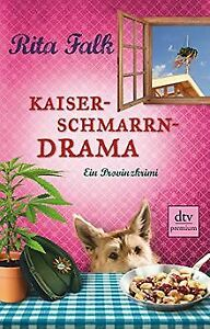 Kaiserschmarrndrama: Ein Provinzkrimi (Franz Eberhofer) ...   Buch   Zustand gut