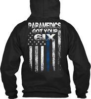 Paramedics Got Your Six Hoodies Gildan Hoodie Sweatshirt