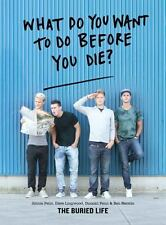 What Do You Want to Do Before You Die? (Paperback or Softback)