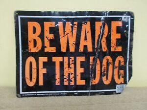 VGT TIN METAL BEWARE OF DOG SIGN PRIMITIVE GATE FENCE PATINA