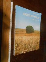 LIBRO:RADICI DI PUGLIA di Giuseppe Cassieri ed. 1976 Adda