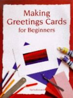 Making Greetings Cards for Beginners (Master Cra... by Sutherland, Pat Paperback