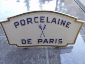 ANCIENNE PLAQUE PRESENTATION PORCELAINE DE PARIS