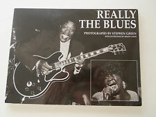 REALLY THE BLUES  by Mindy Giles w photos by Stephen Green Signed 1st. Edition