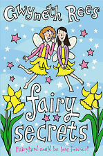 Fairy Secrets: Fairyland Could be Lost Forever! by Gwyneth Rees (Paperback,...
