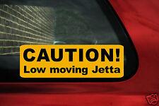 Precaución, baja en movimiento Jetta Gracioso Pegatina de Coche, Calcomanía Para VW Jetta mk1, mk2, Gli