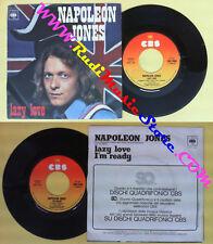 LP 45 7'' NAPOLEON JONES Lazy love I'm ready 1975 italy CBS 3166 no cd mc dvd*