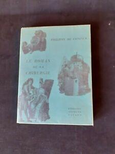 Philippe de Coninck - Le roman de la chirurgie - Arthème Fayard