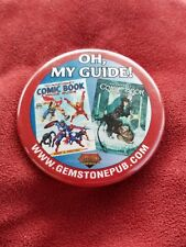 Oh My Guide www.gemstinepub.com Comic Book Badge Pin Sci-fi