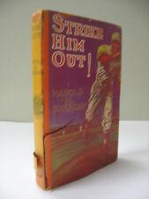 Strike Him Out! Harold M Sherman HB/DJ Vintage Baseball Sports Boys Book1931