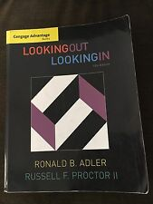 Looking Out, Looking In 13th Ed. by Ronald B. Adler and Russell F. Proctor II