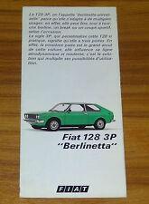 Dépliant FIAT 128 Berlinetta de 1977