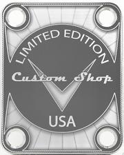 NECK PLATE CUSTOM SHOP USA - EDITION LIMITED - chrome  pour guitare ou basse