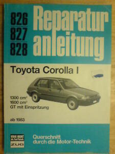 Toyota Corolla I 1 1,3 1,6 GT Reparaturanleitung