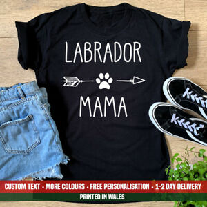 Ladies Labrador Mama T Shirt Funny Dog Mum Mummy Puppy Cute Mothers Day Gift Top
