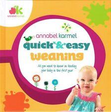 Quick & Easy Weaning by Annabel Karmel NEW Hardback