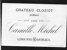 BARSAC VIEILLE LITHOGRAPHIE CHATEAU CLOZIOT 1898 CAMILLE MICHEL   §10/10/16§
