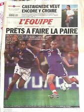 L'Equipe Journal 4/10/2001; Castaignéde y croit encore/ Henry et Trezeguet