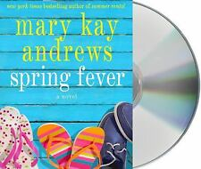 Spring Fever by Mary Kay Andrews (2012, CD, Unabridged)