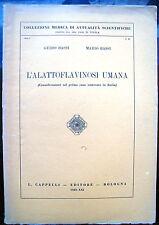 1943 MEDICINA GUIDO E MARIO BASSI. ALATTOFLAVINOSI. STUDIO CARENZA DI VITAMINA B
