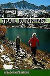 Runner's World Complete Guide to Trail Running-ExLibrary