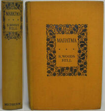 1931 MAHATMA AN ANGLO-INDIAN NOVEL BY STANLEY WARBURTON aka SAMUEL WOODS HILL