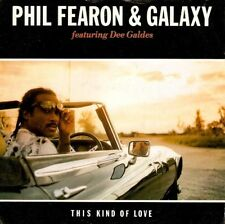 PHIL FEARON AND GALAXY This Kind Of Love Vinyl Record 7 Inch Ensign ENY 521 1985