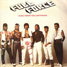 """FULL FORCE – Alice, I Want You Just For Me (1985 HIP HOP SINGLE 7"""" HOLLAND)"""