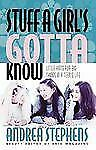 Stuff a Girl's Gotta Know: Little Hints for Big Things in A Teen's Life Stephen