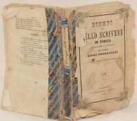 LUIGI FORNACIARI ESEMPI DI BELLO SCRIVERE IN POESIA 1856 DANTE PETRARCA BOIARDO