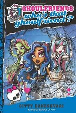 Monster High: Whos That Ghoulfriend? (Monster Hig
