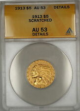 1913 Indian Head Half Eagle $5 Dollar Gold Coin ANACS AU-53 Details Scratched