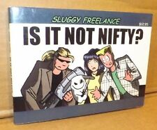 """Sluggy Freelance """"Born Not Nifty"""" 2nd Printing 2000 Signed by Pete Abrams Rare!!"""