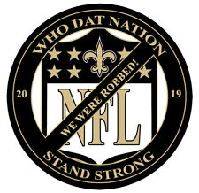 NEW ORLEANS SAINTS WHO DAT NATION NFL BOYCOTT DECAL *** BUY 2 & GET 1 FREE ***