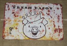 FRESH BACON tin SIGN old butchers shop Deli meat NEW ham PIG farm restaurant bbq