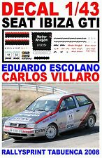 DECAL 1/43 SEAT IBIZA GTI EDUARDO ESCOLANO RALLYSPRINT TABUENCA 2008 (06)