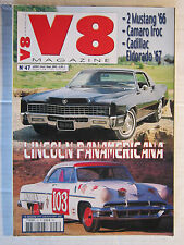 V8 N° 47 /MUSTANG '66/CAMARO IROC/CADILLAC ELDORADO '67/LINCOLN PANAMERICANA