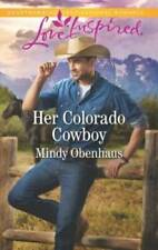 Her Colorado Cowboy (Rocky Mountain Heroes) - Mass Market Paperback - VERY GOOD
