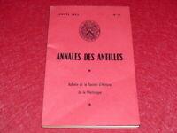 [Bibl RENE COTTRELL ANTILLES MARTINIQUE] REVUE ANNALES DES ANTILLES N°11 1963