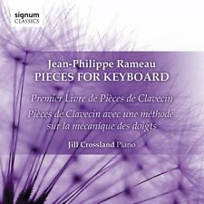 Jill Crossland (piano) - JeanPhilippe Rameau Pieces for Keyboard [CD]