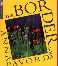 Border Book: Illustrated Practical Guide to Planting Borders, Beds and...