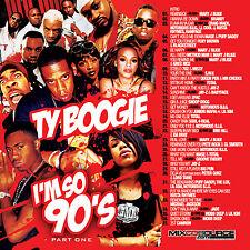 DJ Ty Boogie – I'm So 90s Pt.1 (MIX CD) R&B, HIP HOP AND BLENDS