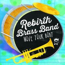 Rebirth Brass Band - Move Your Body (NEW CD)