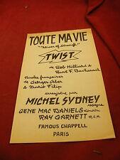Partition Twist  Toute ma Vie Bob Hilliard Michel Sydney