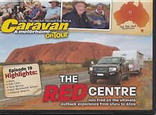 Caravan & Motorhome On Tour  DVD  # 178   The Red Centre   Never viewed