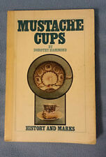 MUSTACHE CUPS: HISTORY AND MARKS HAMMOND 1972 Out of Print antiques guide