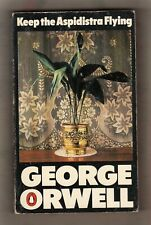 GEORGE ORWELL  =  KEEP THE ASPIDESTRA FLYING  =  {PENGUIN BOOKS UK P/B 1975}  =