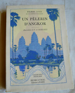 1929 Un pélerin d'Angkor illustrations Marliave édition Cyral numéroté